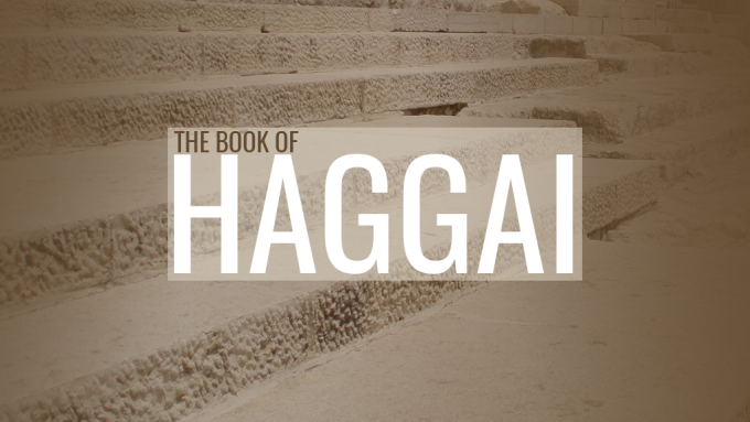 Consider Your Ways Part 2 - Haggai 2:1-23
