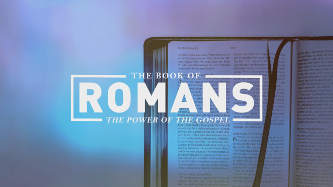 Wednesday Night | Romans 1:1-15